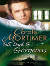 Tall, Dark & Gorgeous (eBook): Bachelor Cousins Series, Book 1